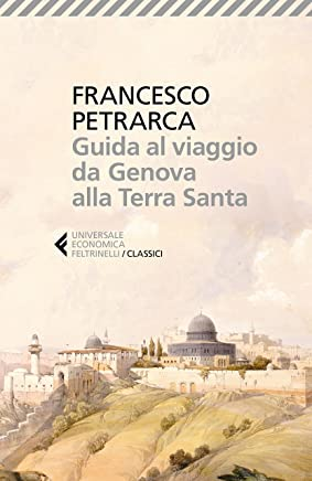 Guida al viaggio da Genova alla Terra Santa: Itinerarium Syriacum