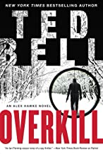 Overkill: An Alex Hawke Novel (Alex Hawke Novels Book 10)