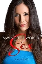 Saving the World Through Sex
