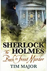 The New Adventures of Sherlock Holmes - The Back-to-Front Murder Kindle Edition