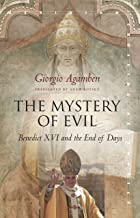 The Mystery of Evil: Benedict XVI and the End of Days (Meridian: Crossing Aesthetics)