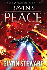 Raven's Peace (Peacekeepers of Sol Book 1) Kindle Edition