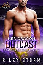 Her Dragon Outcast (Dragons of Mount Valen Book 4)