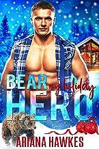 Bear My Holiday Hero: Bear shifter Christmas Romance