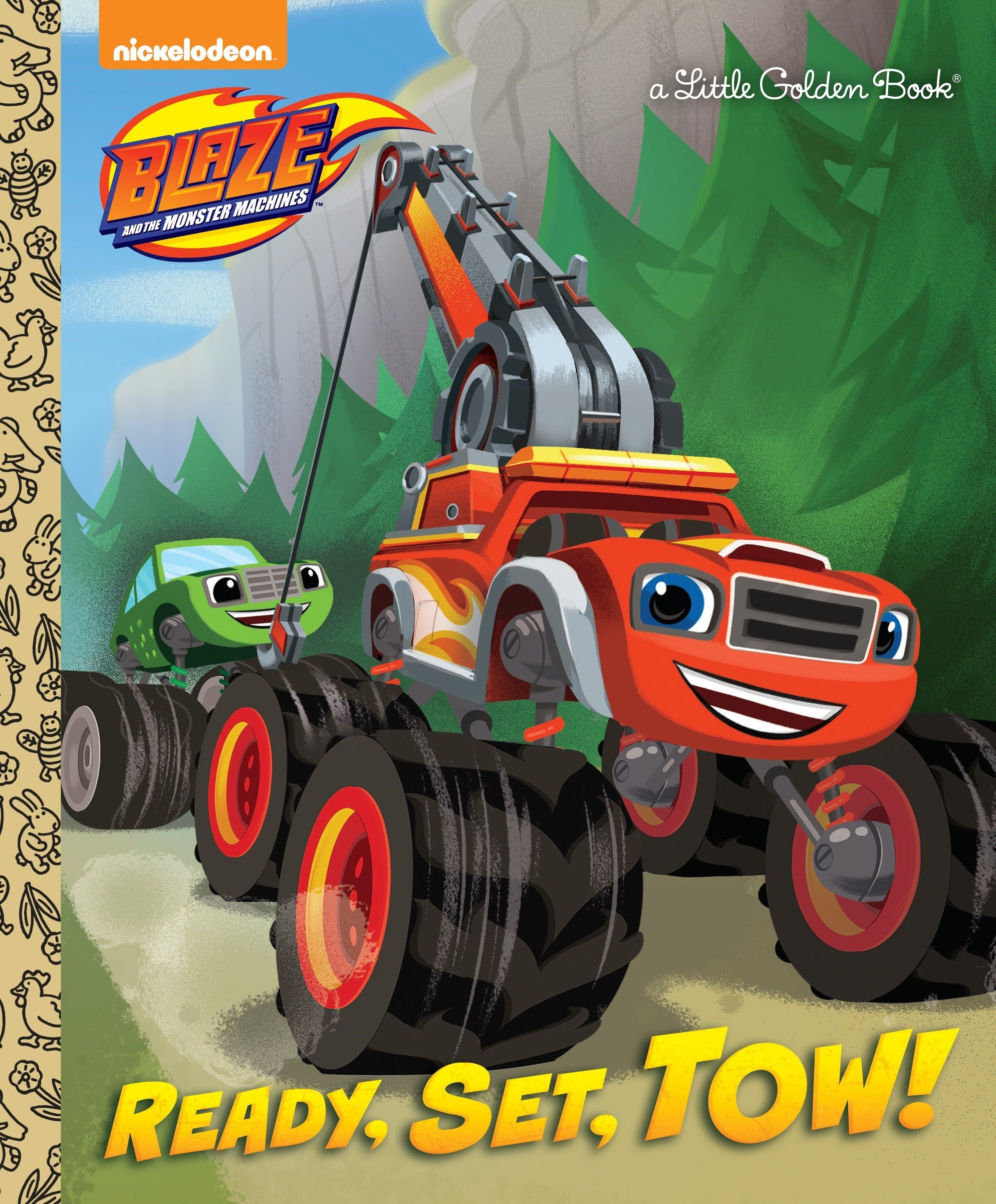 Ready, Set, Tow! (Blaze And The Monster Machines) (Little Golden Book)