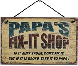 Egbert's Treasures 5x8 Fix-It Shop Sign Saying Papa's FIX-IT Shop If it Ain't Broke, Don't fix it. But if it is Broke, take it to PAPA!