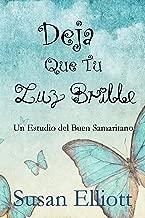 Deja Que Tu Luz Brille (Spanish Edition)