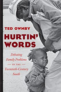Hurtin' Words: Debating Family Problems in the Twentieth-Century South (New Directions in Southern Studies)