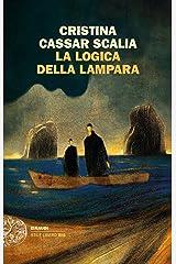 La logica della lampara (Le indagini del vicequestore Vanina Guarrasi Vol. 2) Formato Kindle