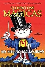 O Livro das Mágicas do Menino Maluquinho (Coleção Menino Maluquinho) (Portuguese Edition)