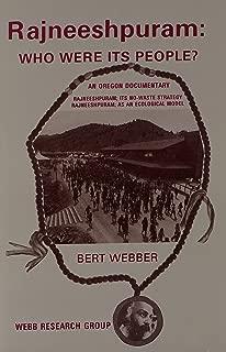 Rajneeshpuram: Who Were Its People : An Oregon Documentary