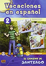 Vacaciones en espanol. En el camino de Santiago. Per la Scuola media. Con CD Audio: 2