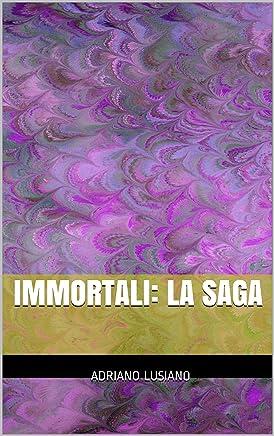 Immortali: la saga