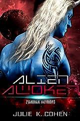 Alien Awoken: Sci Fi Mail Order Bride Family Alien Romance (Zyanthan Warriors Book 4) Kindle Edition