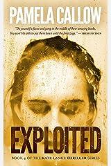 EXPLOITED: A Kate Lange Thriller (The Kate Lange Thriller Series Book 4) Kindle Edition