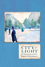 City of Light: The Rebuilding of Paris (The Landmark Library Book 10)