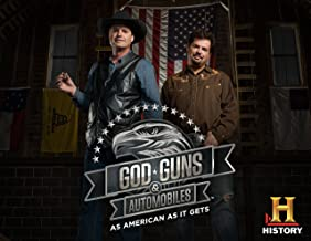 God, Guns, & Automobiles Season 1