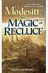The Magic of Recluce (Saga of Recluce Book 1) Kindle Edition