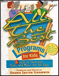 All the Best Programs for Kids 1 & 2 - A Year of Sketches, Plays and Music for All Ages [2 Book Set] (Use in Sunday School, VBS, Children's Services, Camps, Schools and More)