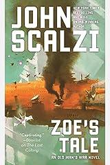 Zoe's Tale: An Old Man's War Novel Kindle Edition
