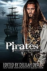 Pirates (A Boys Behaving Badly Anthology Book 3) Kindle Edition