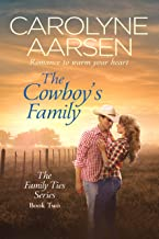The Cowboy's Family (Family Ties Book 2) (English Edition)