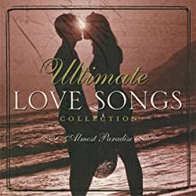 Ultimate Love Songs Collection - Almost Paradise