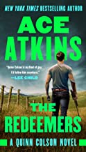 The Redeemers (A Quinn Colson Novel Book 5)