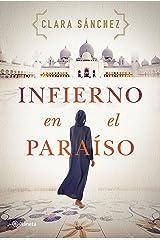 Infierno en el paraíso (Autores Españoles e Iberoamericanos) Versión Kindle