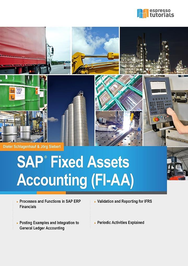 はげペナルティヘアSAP Fixed Assets Accounting (FI-AA) (English Edition)