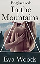 In the Mountains (Engineered, Book 1)