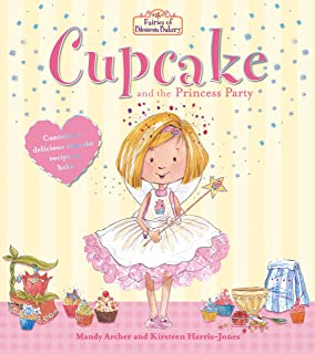 Fairies of Blossom Bakery: Cupcake and the Princess Party (T