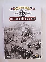 Soldiers of the American Civil War by Osprey Publishing, Del Prado, Bruce I. Gudmundsson