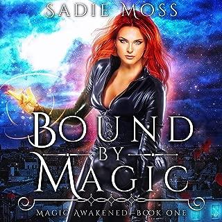 Bound by Magic: A Reverse Harem Paranormal Romance: Magic Awakened, Book One