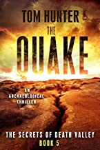 The Quake: An Archaeological Thriller: The Secrets of Death Valley, Book 5