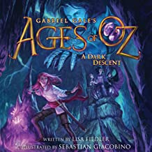 A Dark Descent: Ages of Oz, Book 2