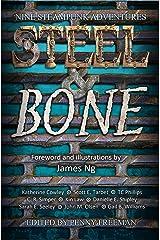 Steel & Bone: Nine Steampunk Adventures Kindle Edition