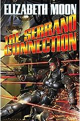 The Serrano Connection (The Serrano Legacy combo volumes Book 2) Kindle Edition