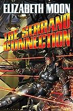The Serrano Connection (The Serrano Legacy combo volumes Book 2)