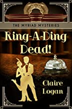 Ring-A-Ding Dead! (The Myriad Mysteries Book 1)