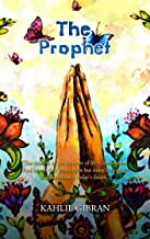 The Prophet: With Classic Illustrated