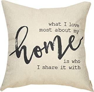Fjfz Rustic Farmhouse Decor What I Love Most About My Home is Who I Share it with Family Sign Decoration Cotton Linen Home Decorative Throw Pillow Case Cushion Cove for Sofa Couch, 18