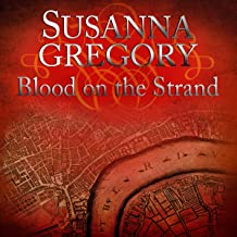 Blood on the Strand: Adventures of Thomas Chaloner, Book 2
