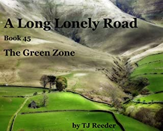 A Long Lonely Road, The Green Zone, book 45