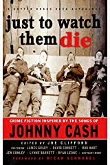 Just To Watch Them Die (Gutter Books Rock Anthologies Book 3) Kindle Edition