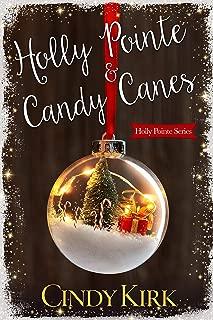 Holly Pointe & Candy Canes: A heartwarming feel good Christmas romance
