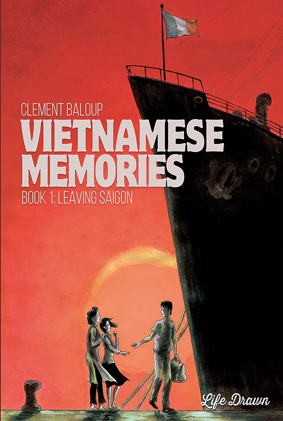 オリエントおいしい銀Vietnamese Memories Vol. 1: Leaving Saigon (English Edition)
