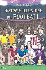 Histoire illustrée du football ペーパーバック
