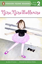 Nina, Nina Ballerina (Penguin Young Readers, Level 2)