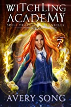 Witchling Academy: Semester Seven (Spell Traveler Chronicles Book 7)